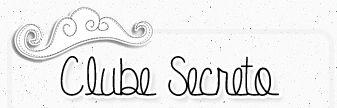 Entre para o Clube Secreto
