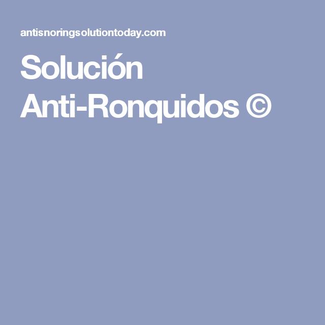Solución Anti-Ronquidos ©