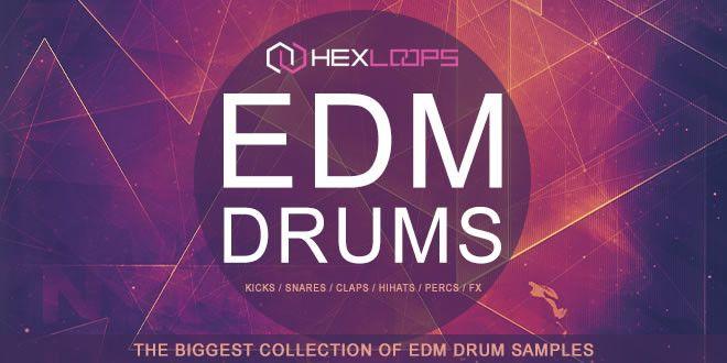 EDM Drums - Ultimate Drum Sample Pack by Hex Loops   Music