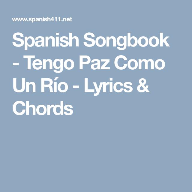 Spanish Songbook Tengo Paz Como Un Ro Lyrics Chords Mexico