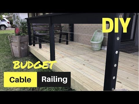 cheap & easy diy cable deck railing - youtube, front porch.   front