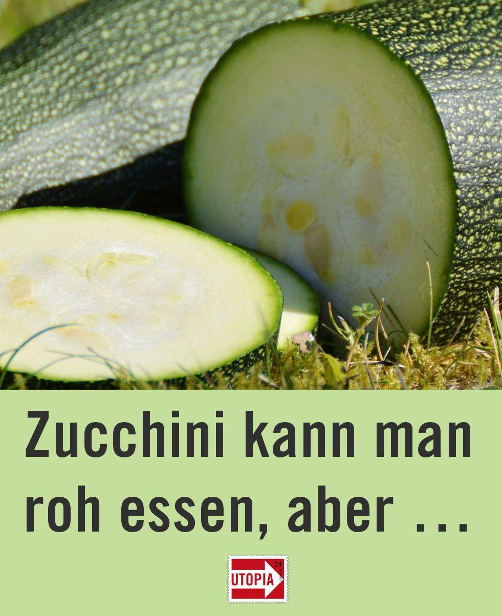 Zucchini Roh Essen Vorteile Und Mögliche Gefahren Saisonal