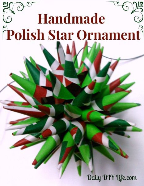 Holiday Decorating Homemade Ornaments - Polish Star Pinterest - polish christmas decorations