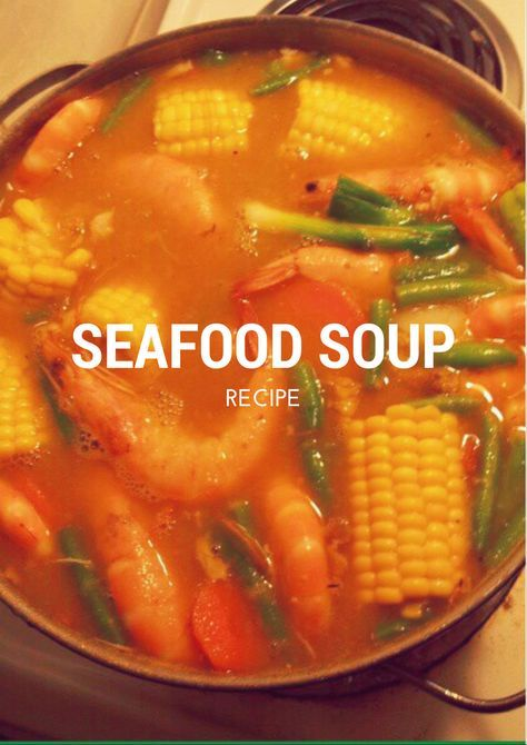 jamaican seafood soup is one of my favorite saturday soups