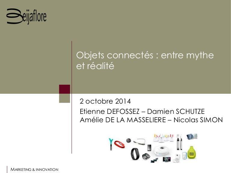 Objets Connectes Entre Mythe Et Realite Objets Connectes Objets Les Mythes