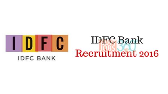 IDFC Bank Recruitment 2016