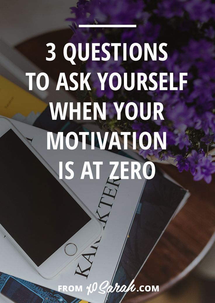 One thing to remember when your motivation is at ZERO Pinterest - questions to ask entrepreneurs