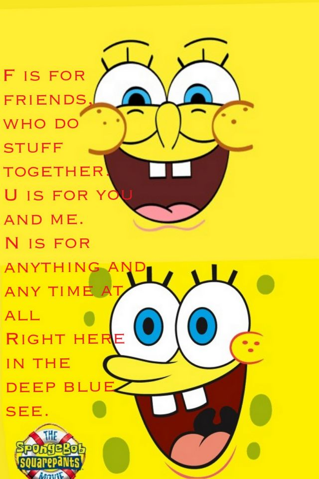 Thats One Of My Favorite Sponge Bob Song I Made Up Own To