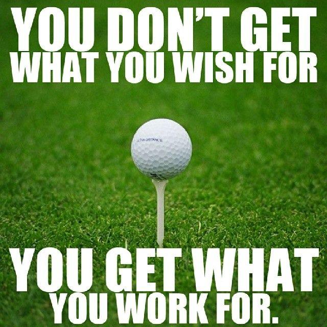 Amen! True in everything but especially golf!