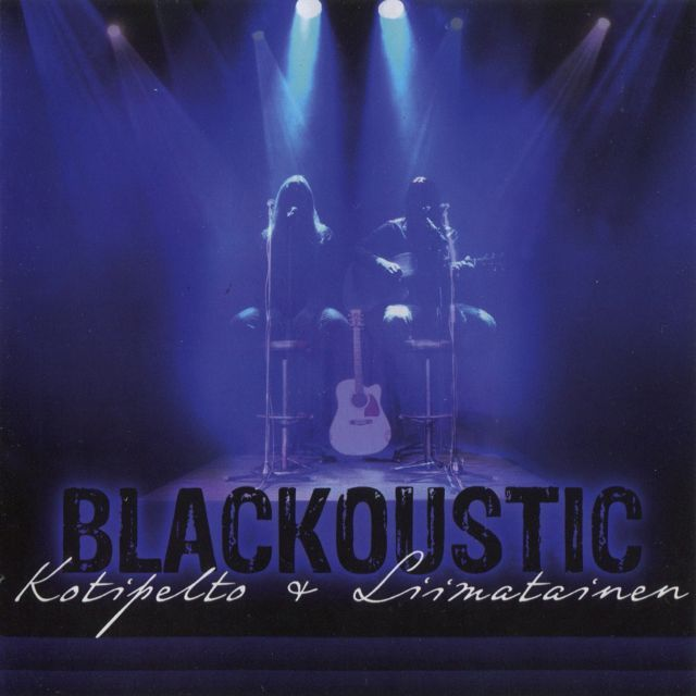 Kotipelto & Liimatainen - Blackoustic (2012) 10.06.2014