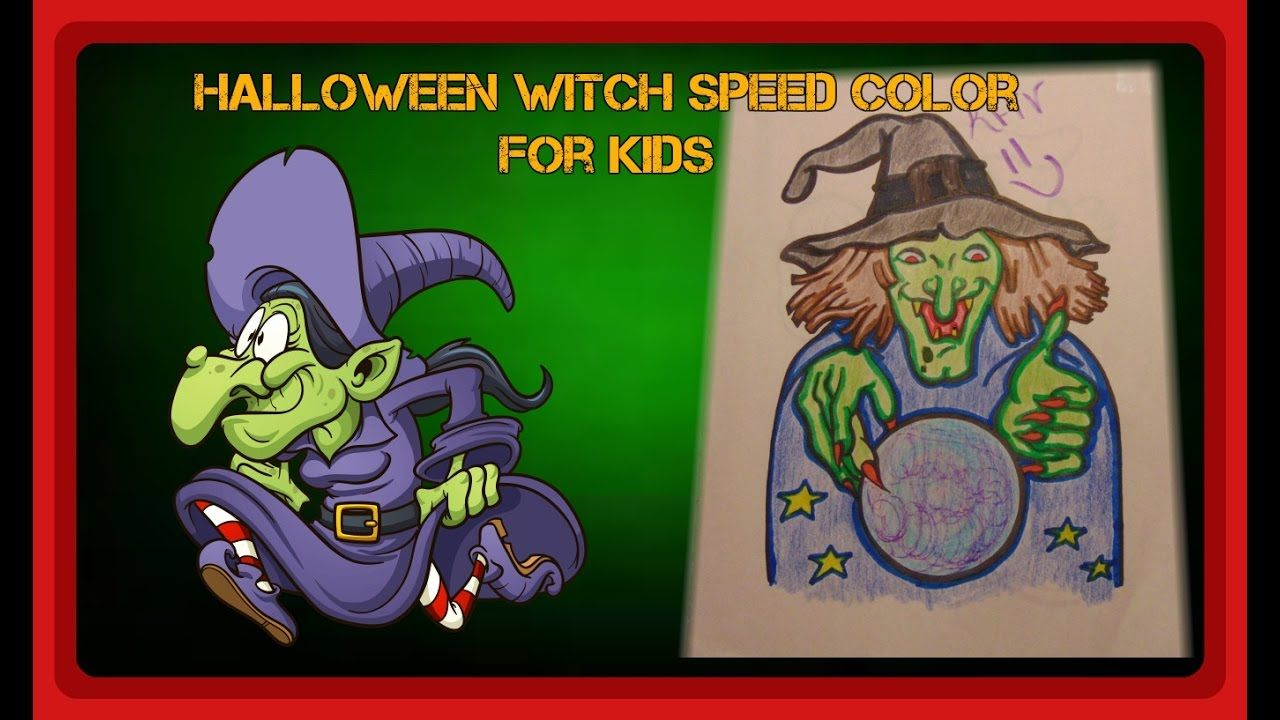 Halloween Speed Color Of A Witch For Kids | Kid Coloring Page ...