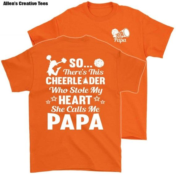 Cheer papa   So There's This Cheerleader Who Stole My Heart She Calls Me Papa Cheer Papa Shirt #papashirts