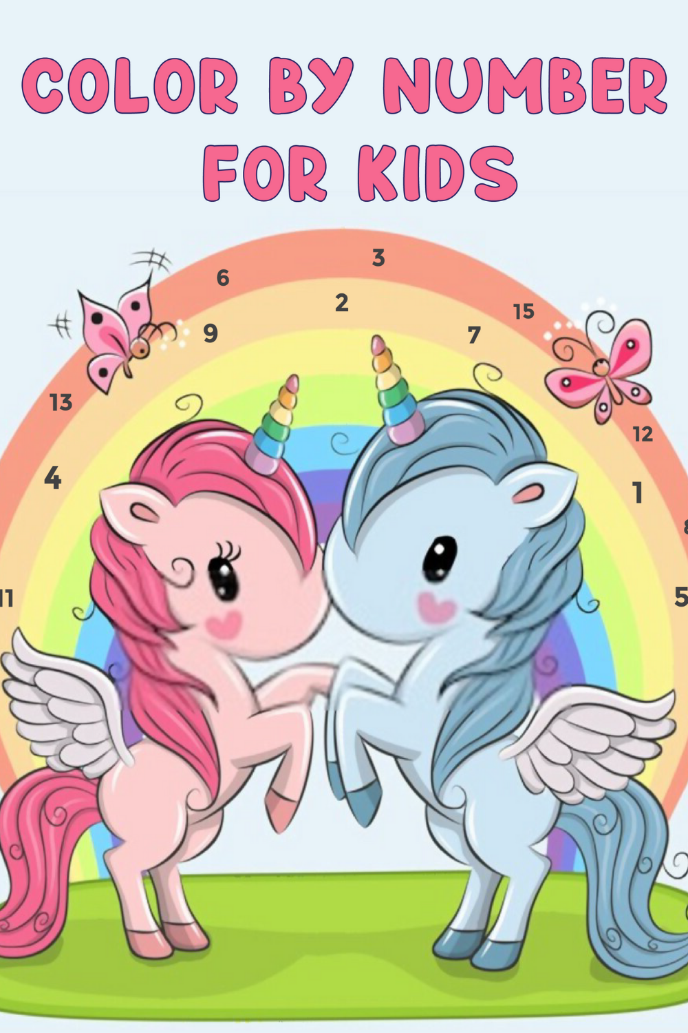 Color By Number For Kids Unicorn Coloring Book For Kids Ages 4 8 Unicorn Coloring Pages Coloring Books Unicorn Photos