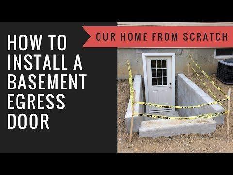 28 how to install a basement egress door youtube design rh pinterest com