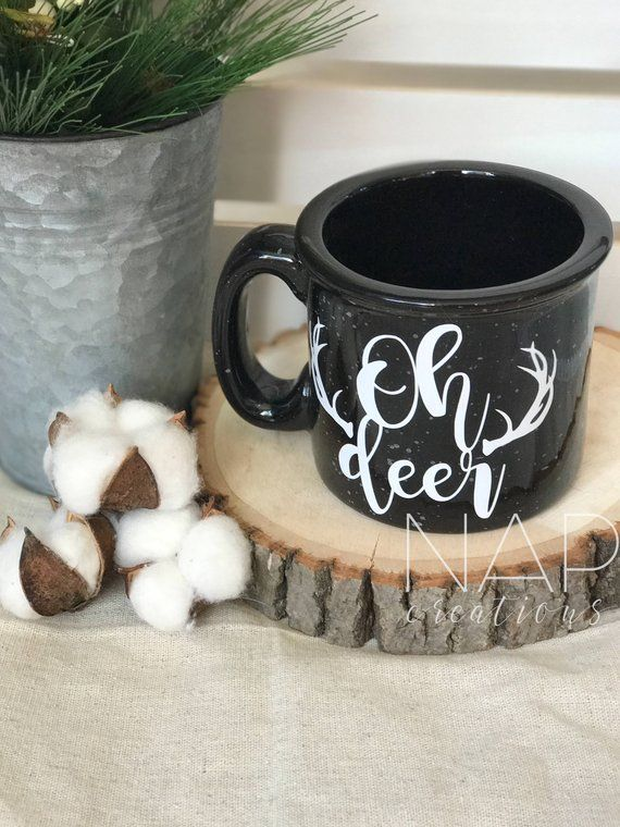 28027476ec8 Oh Deer || Black || Campfire Mug || 15 ounces || Coffee Mug in 2019 ...