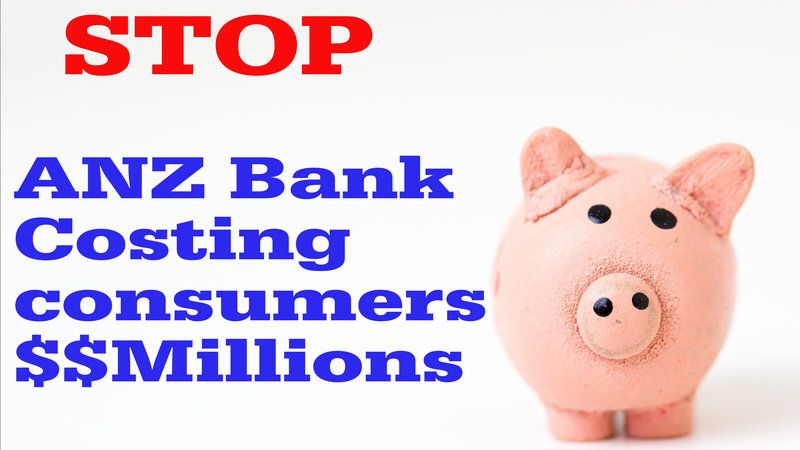 Petition · Paul Goldsmith MP: ANZ Bank costing consumers Millions$$ help STOP the misconduct.