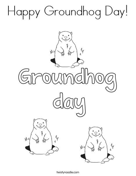 Happy Groundhog Day Coloring Page - Twisty Noodle | Groundhog Day ...