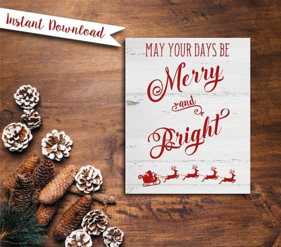 Merry and Bright, Printable Holiday Sign, Farmhouse Christmas Decor, Rustic Christmas Sign, May ...