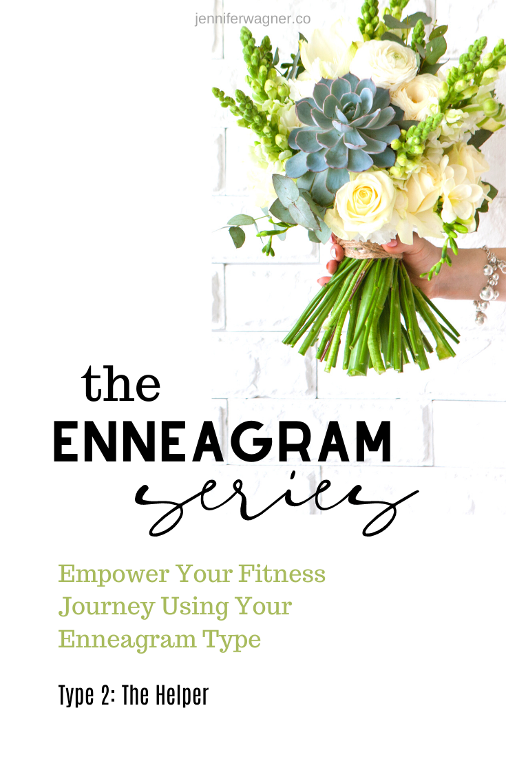 Enneagram Empowered Fitness Using Enneagram Type 2 The Helper