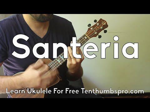 Santeria Sublime How To Play Ukulele Song Tutorial Learn Easy Ukulele Ukulele Songs Ukulele Chords Songs Ukulele Lesson