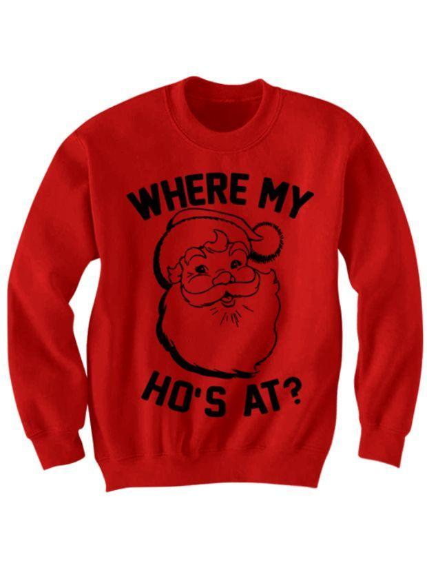 funny christmas sweater where my hos at santa claus shirt cool shirts hipster clothes birthday gifts christmas gifts merrychristmas holidaydeals