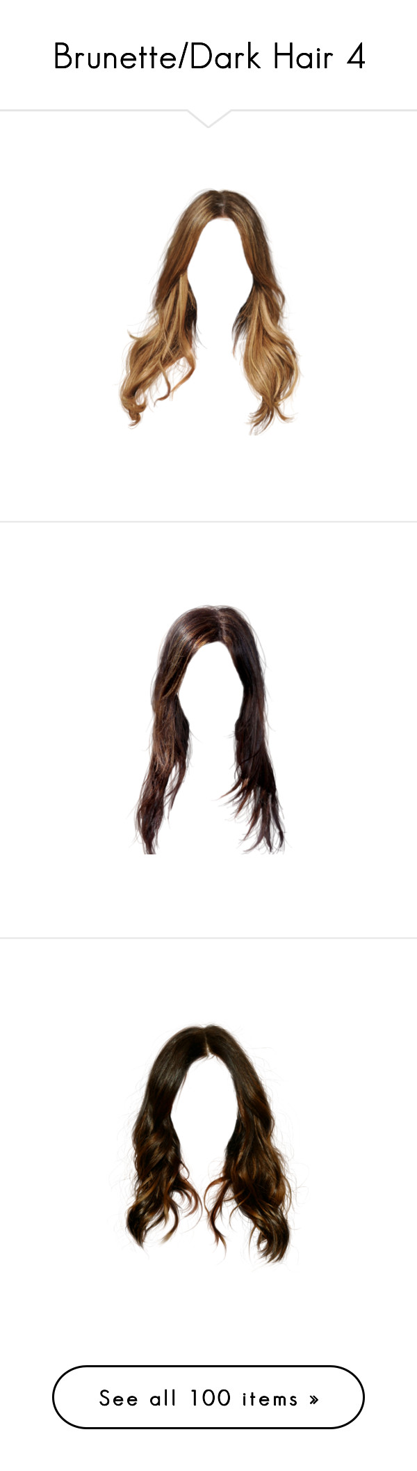 """""""Brunette/Dark Hair 4"""" by ana-banana ❤ liked on Polyvore featuring hair, doll parts, doll hair, dolls, hairstyles, hair styles, filler, cabelo, cabelos and wigs"""