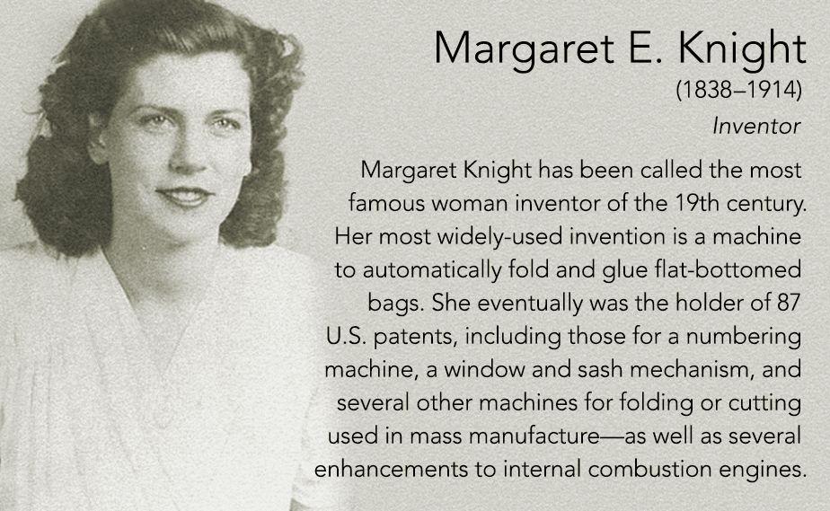 Margaret E. Knight(1838–1914) Inventor Margaret Knight has been ...