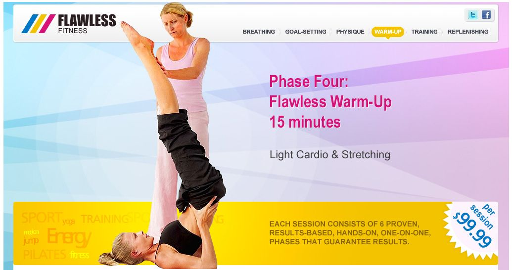 Prior to each Flawless Training phase (phase #5), we will use incantations combined with light cardio and stretching combined with visualization in order to warm-up and prepare the body and... the MIND, in preparation for optimum results-based fitness exercises. The Light Cardio & Stretching (Flawless Warm-Up) phase will utilize the following 15 minutes of your 90-minute session. http://flawlessfitness.ca/ff/warmup.html