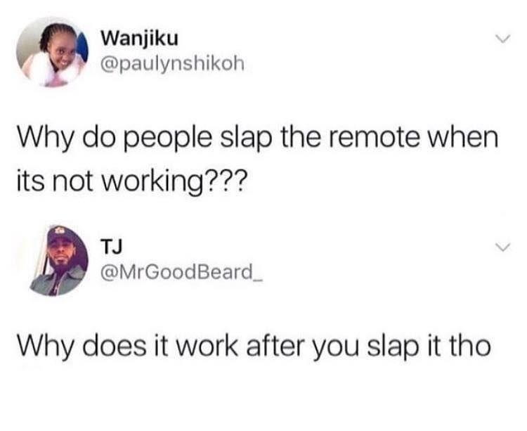 The slap never fails: