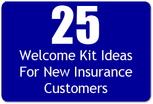 25 Welcome Kit Ideas For New Insurance Customers Insurance Sales Insurance Marketing Life Insurance Policy