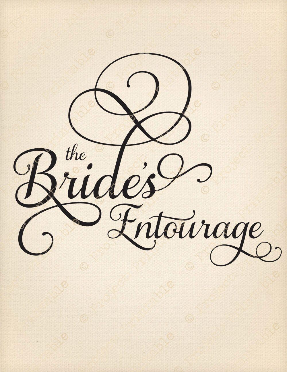 The Bride S Entourage Wedding Printable Sign Label Instant Fabric Image Transfer Iron
