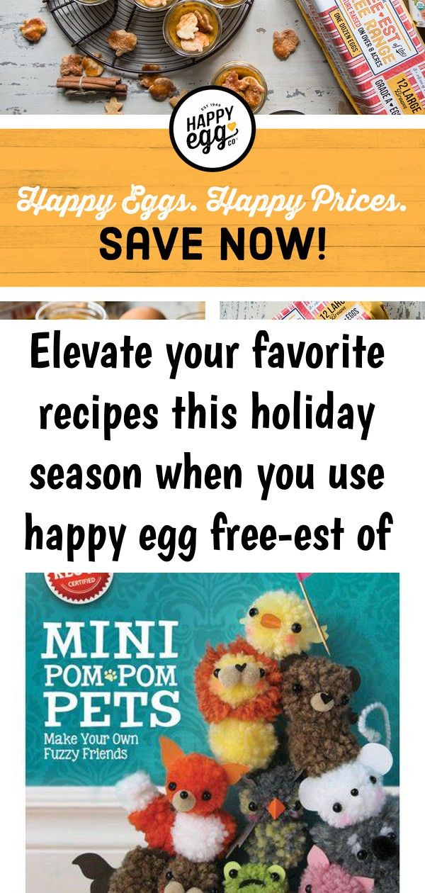 Elevate your favorite recipes this holiday season when you use happy egg freeest of the free rang 3 Elevate your favorite recipes this holiday season when you use Happy E...