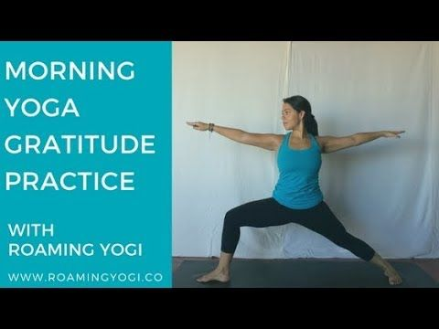 morning yoga gratitude practice start your day right