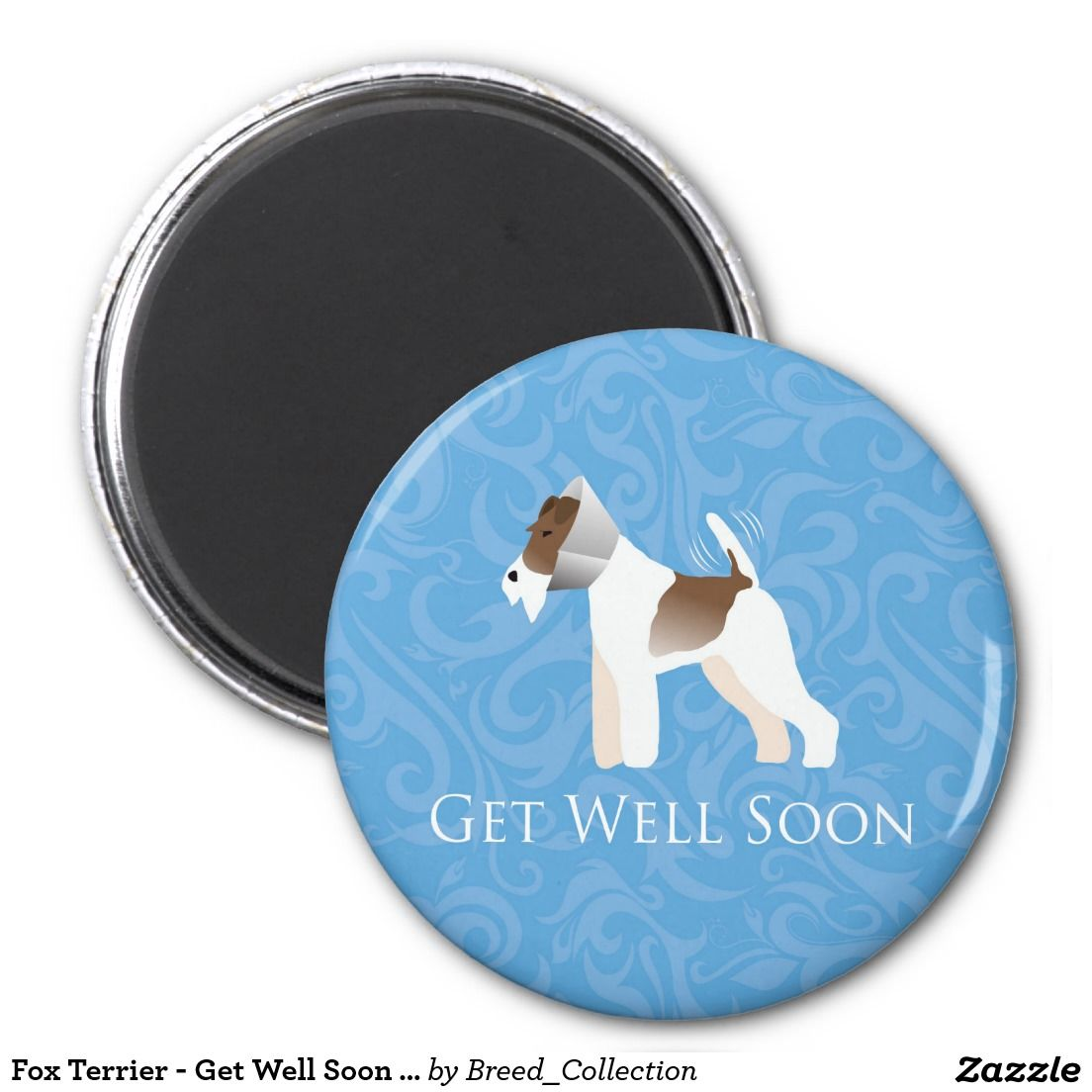 Fox Terrier - Get Well Soon - Dog in Cone 2 Inch Round Magnet | Fox ...