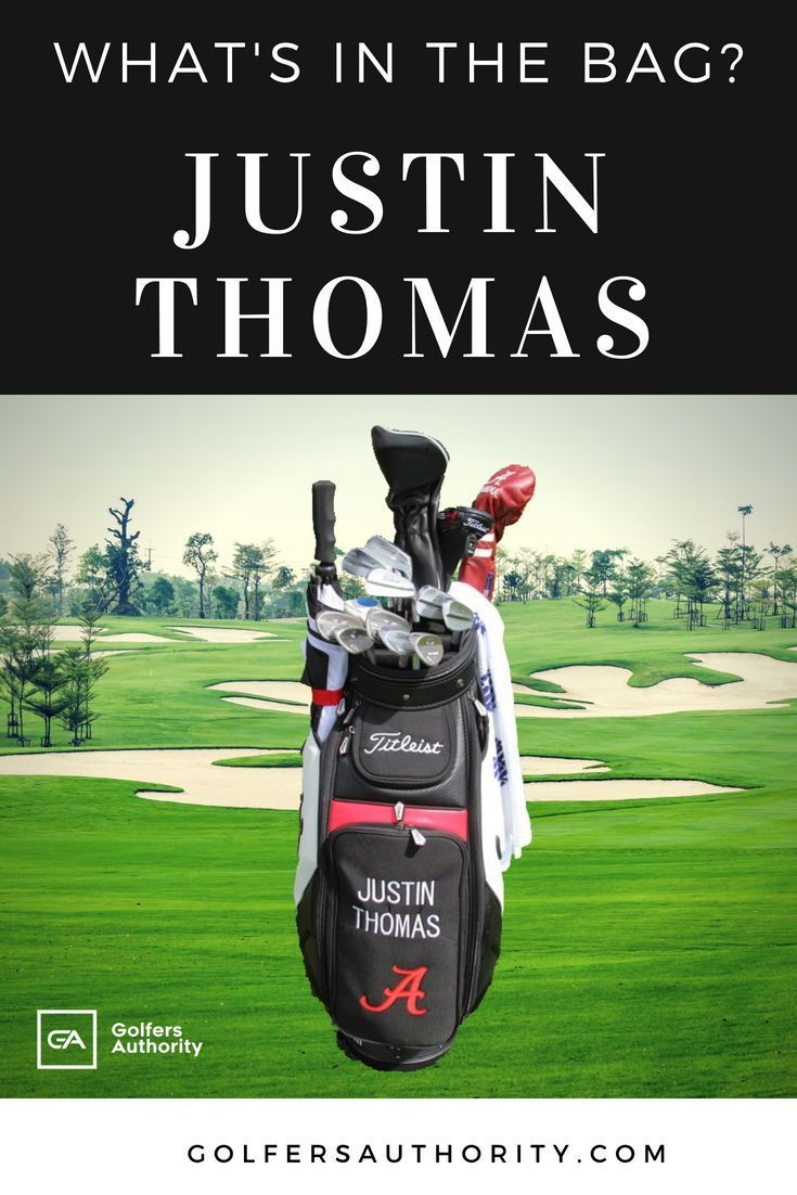 Justin Thomas WITB? (What's in the Bag) Updated for 2020