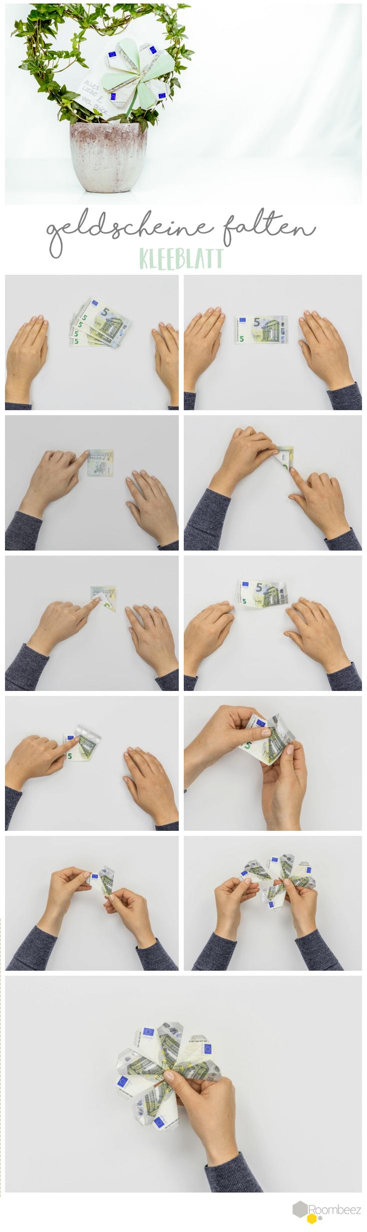Kleeblatt Geldgeschenke Origami Geldscheine Auf Roombeez Findet Ihr Diese Und Weitere Anl Geschenkideen Freundin Geldgeschenke Weihnachtsgeschenk Freund