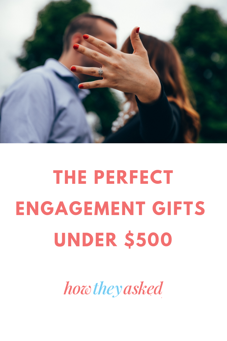 Find The Perfect Engagement Gift Under 500 Engagement Gifts Perfect Engagement Gifts Wedding Gifts For Parents