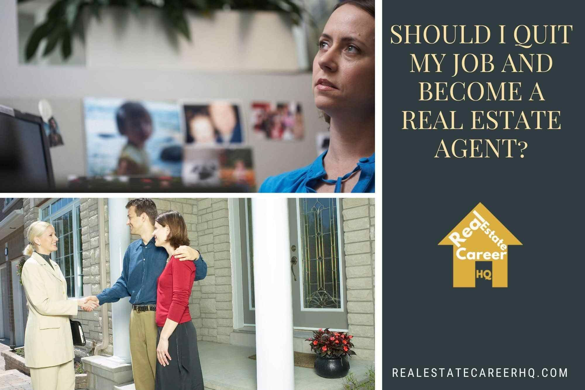 Should I Quit my Job and a Realtor? in 2020