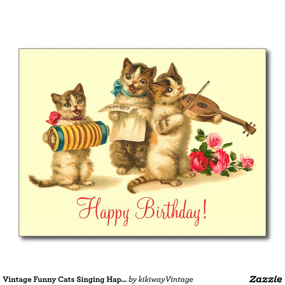 Vintage Funny Cats Singing Happy Birthday Postcard Zazzle Com Birthday Postcards Vintage Postcards Vintage Cat