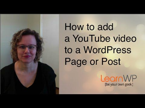 How to add a video to WordPress Posts/Pages - LearnWP