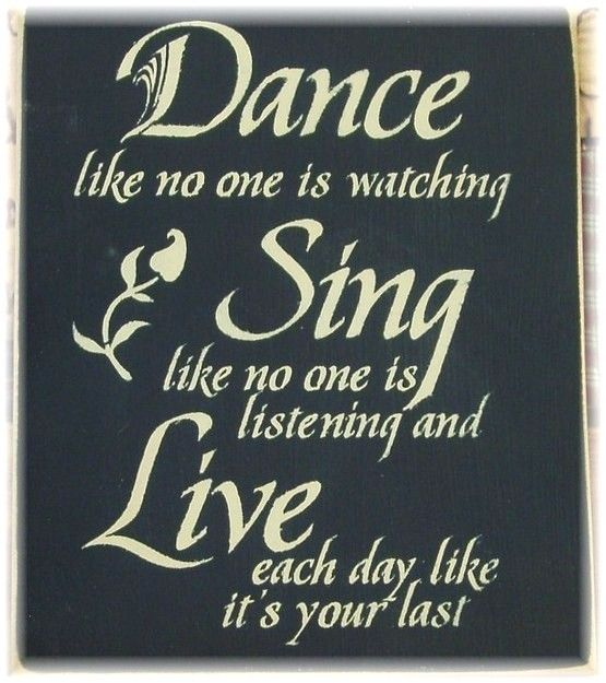 Dance Like No One Is Watching Sing Like No One Is Listening Etsy Dance Like No One Is Watching Dance Quotes Singing
