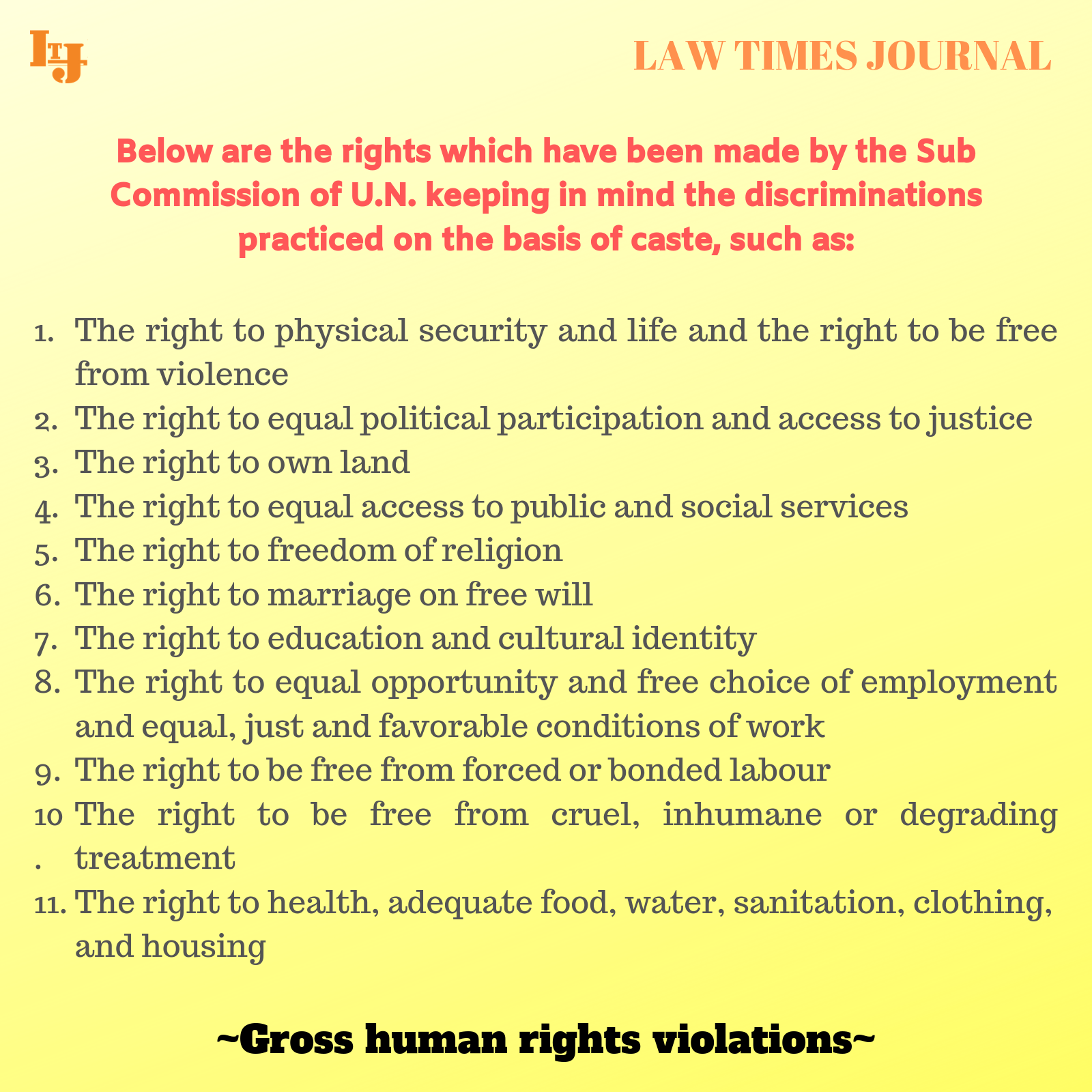 Gross Human Rights Violations Law Times Journal Free Law Articles Legal Articles Right To Education Studying Law Free Education