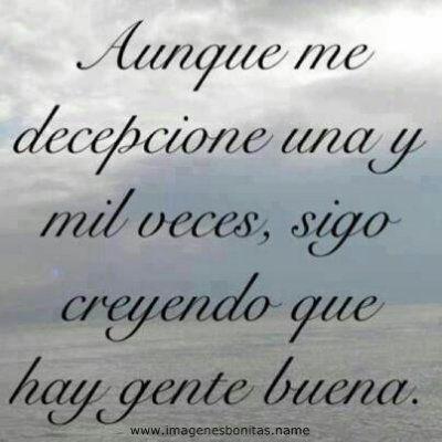 Frases E Imagenes Hay Gente Buena Te La Creiste Imagenes