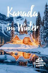 Photo of Kanada im Winter.   Kanada. Von den Rocky Mountains bis ans Meer. –  Temperatu…
