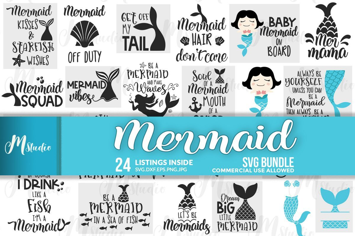 Mermaid Svg Bundle With Images Mermaid Svg Svg Svg Quotes