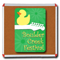 Boulder Creek Fest - Memorial Day Weekend