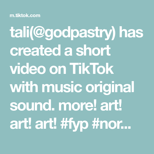 Tali Godpastry Has Created A Short Video On Tiktok With Music Original Sound More Art Art Art Fyp Normalpeople Video Game Fan Art The Originals Video