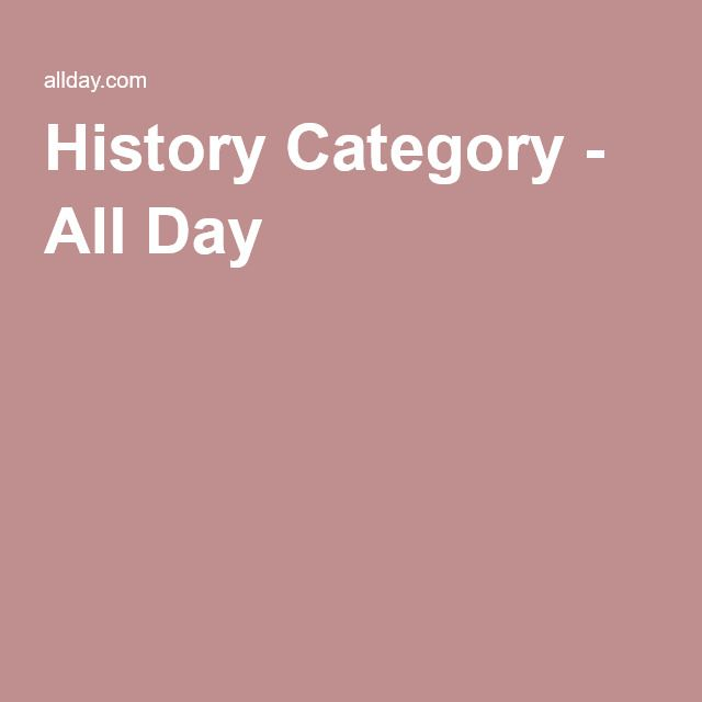 History Category - All Day