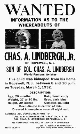 On March 1, 1932, an unknown person kidnaps Lindbergh's son, aged 20 months, from their residence in Hopewell, New Jersey. The child had been sleeping since 7:30 PM, and discovered missing at 10:00 PM. But a mere two months prior, Charles Lindbergh played a prank on the household where he pretended the child was kidnapped. This time however, the threat was real, and a ransom note was discovered on the windowsill of the nursery.