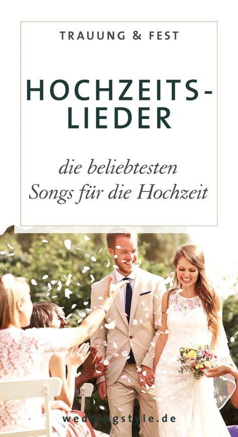 Die Beliebtesten Hochzeitslieder Hochzeitslieder Lieder Hochzeit Und Musik Hochzeit